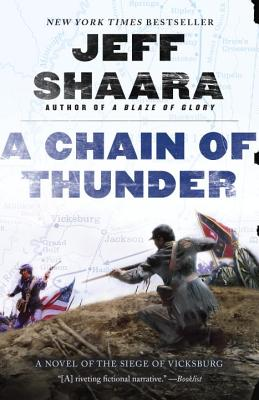 A Chain of Thunder By Shaara, Jeff