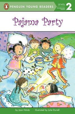 Pajama Party By Holub, Joan/ Davis, Jack E. (ILT)/ Greenburg, Dan/ Durrell, Julie (ILT)